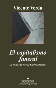 El capitalismo funeral, Vicente Verdú