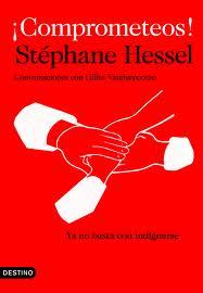 Reseña del libro ¡Comprometeos! de Stéphane Hessel en el blog ciudadanosencrisis.wordpress.com