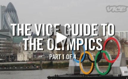 The Vice Guide to the Olympics