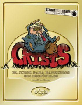 Crisis, un juego de cartas para banqueros sin escrúpulos